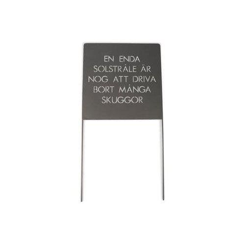"""Trädgårdsskylt med texten """"En enda...Grå 30x30x60 cm"""